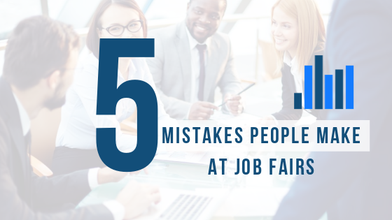 Job Fairs: How to get the most out of them