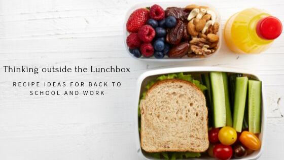 Thinking outside the Lunchbox: Recipe Ideas for Back to School and Work